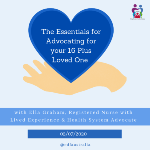 2020 July 2nd - The Essentials for advocating for your loved one who is becoming medically_mentally unstable with ED