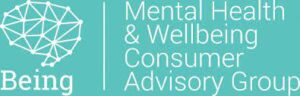 Being - Mental Health and Wellbeing Consumer Advisory